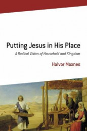 Putting Jesus in His Place av Halvor Moxnes (Heftet)