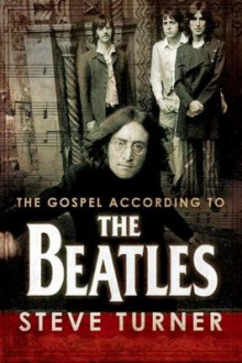 The Gospel According to the Beatles av Steve Turner (Innbundet)