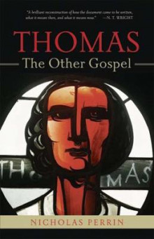 Thomas, the Other Gospel av Nicholas Perrin (Heftet)