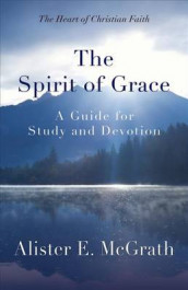 The Spirit of Grace av Alister McGrath (Heftet)