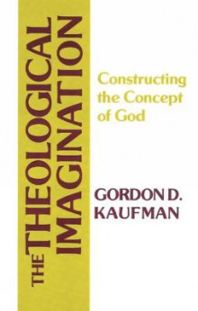Theological Imagination av Gordon D. Kaufman (Heftet)