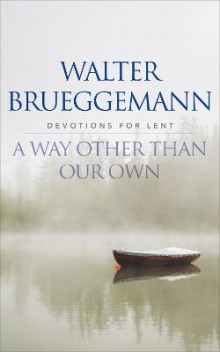 A Way other than Our Own av Walter Brueggemann (Heftet)