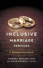 Inclusive Marriage Services av Kimberly Bracken Long og David Maxwell (Innbundet)