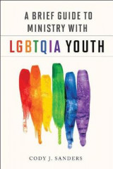 Omslag - A Brief Guide to Ministry with Lgbtqia Youth