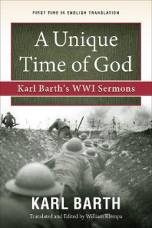 A Unique Time of God av Karl Barth (Heftet)