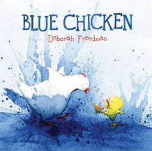Blue Chicken av Deborah Freedman (Innbundet)