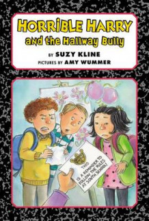 Horrible Harry and the Hallway Bully av Suzy Kline (Innbundet)