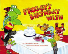 Froggy's Birthday Wish av Jonathan London (Innbundet)