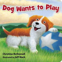 Dog Wants to Play av Christine McDonnell (Pappbok)