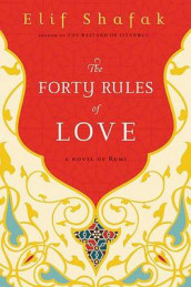 The Forty Rules of Love av Elif Shafak (Innbundet)
