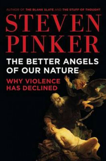 The Better Angels of Our Nature av Steven Pinker (Innbundet)