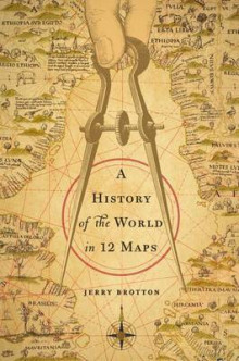 A History of the World in Twelve Maps av Lecturer in English Royal Holloway Jerry Brotton (Innbundet)