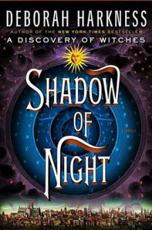 Shadow of Night av Deborah E Harkness (Innbundet)