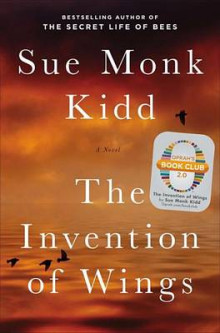 The Invention of Wings av Sue Monk Kidd (Innbundet)