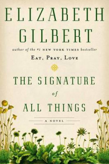 The Signature of All Things av Elizabeth Gilbert (Innbundet)