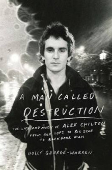 A Man Called Destruction av Holly George-Warren (Innbundet)