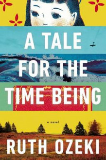A Tale for the Time Being av Ruth Ozeki (Innbundet)