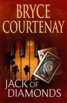 Jack Of Diamonds av Bryce Courtenay (Innbundet)