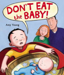 Don't Eat the Baby av Amy Young (Innbundet)