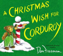 A Christmas Wish for Corduroy av B G Hennessy (Innbundet)