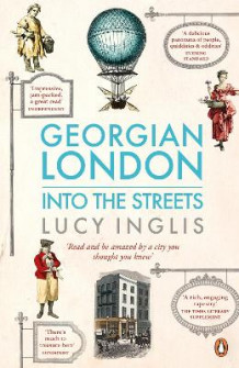 Georgian London av Lucy Inglis (Heftet)