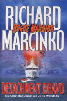 Rogue Warrior: Detachment Bravo av Richard Marcinko (Heftet)