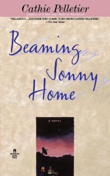 Beaming Sonny Home av Cathie Pelletier (Heftet)
