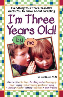 I'm Three Years Old! av Jerri L Wolfe (Heftet)
