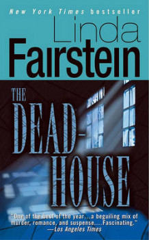 Deadhouse av Linda Fairstein (Heftet)