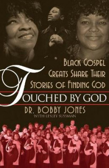 Touched by God av Bobby Jones og Lesley Sussman (Heftet)