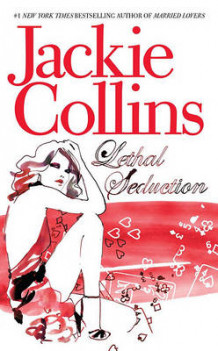 Lethal Seduction av Jackie Collins (Heftet)