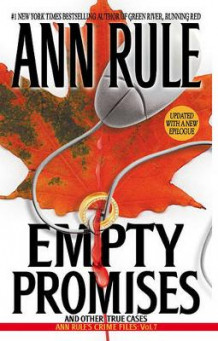 Empty Promises av Ann Rule (Heftet)