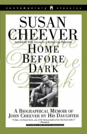 Home before Dark: a Biographical Memoir of John Cheever by His Daughter av Susan Cheever (Heftet)