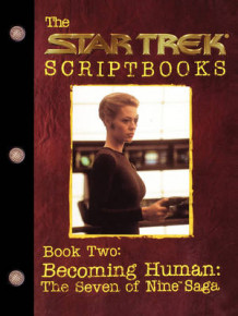 Becoming Human: The Seven of Nine Saga: Becoming Human Book 2 av Various (Heftet)