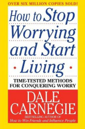 Omslag - How to Stop Worrying and Start Living