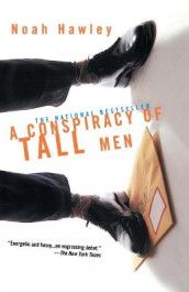 A Conspiracy of Tall Men av Noah Hawley (Heftet)