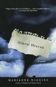 Almost Heaven av Marianne Wiggins (Heftet)
