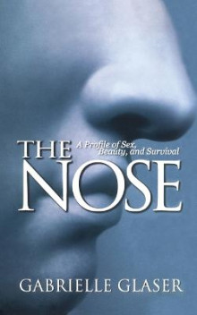 The Nose av Gabrielle Glaser (Heftet)