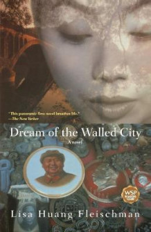 Dream of the walled city av Lisa Huang Fleischman (Heftet)