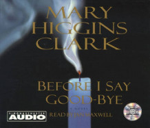 Before I Say Goodbye av Mary Higgins Clark (Lydbok-CD)