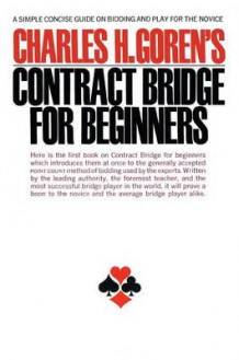 Charles H. Goren's Contract Bridge for Beginners av Charles H. Goren (Heftet)