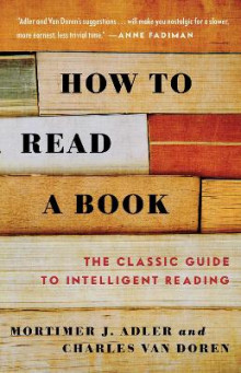 How to Read a Book av Mortimer J. Adler og Charles Lincoln Van Doren (Heftet)