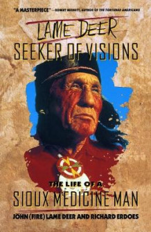 Lame Deer: Seeker of Visions av John (Fire) Lame Deer (Heftet)
