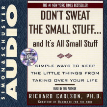 Dont Sweat Small Stuff: Abridged av Richard Carlson (Lydbok-CD)