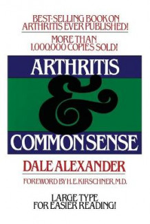 Arthritis and Common Sense av Alexander (Heftet)
