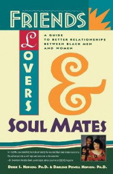 Friends, Lovers and Soul Mates av Derek S. Hopson og Darlene Powell Hopson (Heftet)
