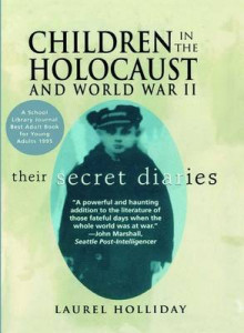 Children in the Holocaust and World War II av Laurel Holliday (Heftet)