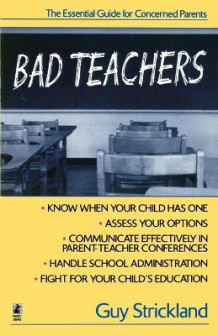 Bad Teachers av Guy Strickland (Heftet)