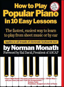 How to Play Popular Piano in 10 Easy Lessons av Norman Monath (Heftet)