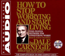How to Stop Worrying and Start Living av Dale Carnegie og Andrew Macmillan (Lydkassett)